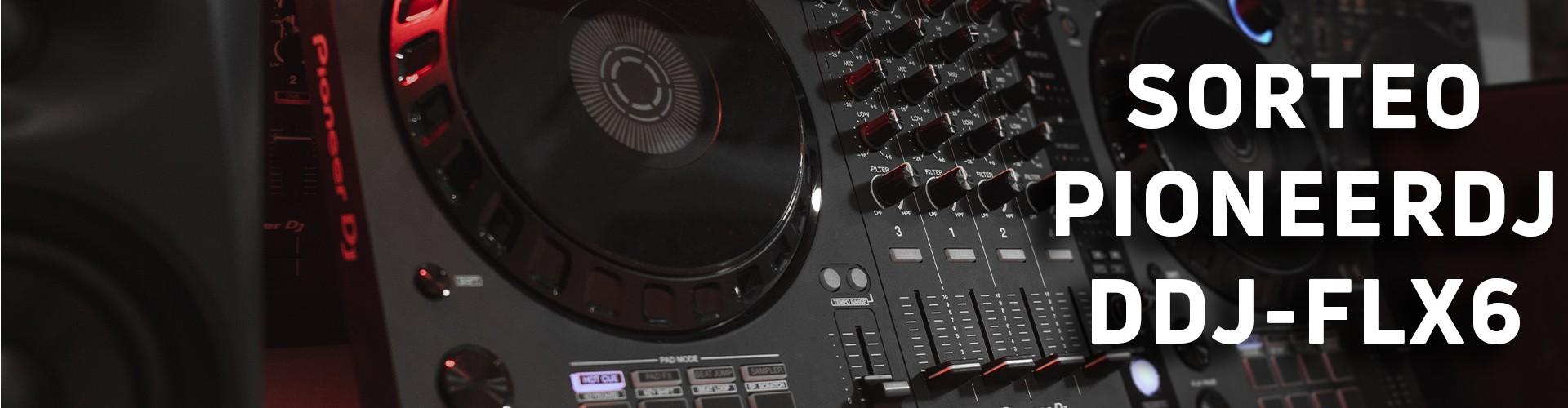 ¡Sorteamos una controladora DDJ-FLX6 de Pioneer DJ!