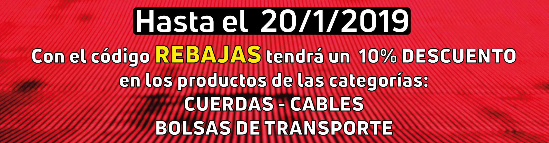 Rebajas - 10% en las categorías: Cuerdas / Cables / Bolsas de Transporte - hasta 20/01